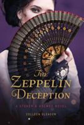 The Zeppelin Deception: A Stoker & Holmes Book (A Stoker and Holmes Novel)