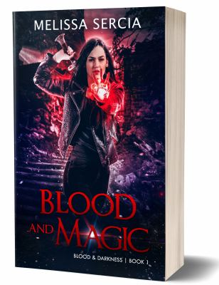 Blood and Magic (Blood and Darkness)