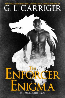 The Enforcer Enigma: The San Andreas Shifters