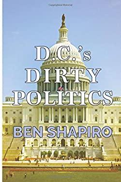 D.C.'s Dirty Politics
