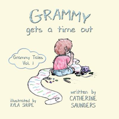 Grammy Gets a Time Out (Grammy Tales)