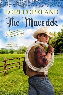 The Maverick (Men of the Saddle)