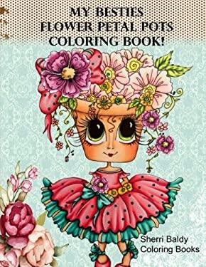 My Besties Flower Petal Pots Coloring Book