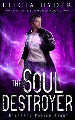 The Soul Destroyer (The Soul Summoner)