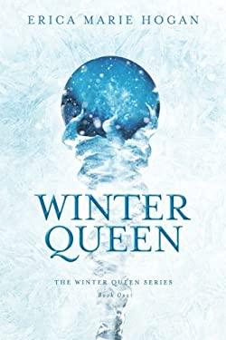 Winter Queen (The Winter Series) (Volume 1)