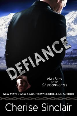 Defiance: a Masters of the Shadowlands novella (Volume 14)
