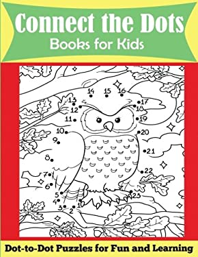 Connect the Dots Books for Kids: Ages 4-8, Dot-to-Dot Puzzles for Fun and Learning