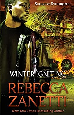 Winter Igniting (Scorpius Syndrome) (Volume 5)