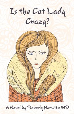 Is the Cat Lady Crazy?