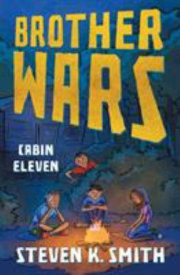 Brother Wars: Cabin Eleven (Volume 2)
