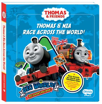Thomas & Nia Race Across the world: A Big World, Big Adventures Book! (Thomas & Friends)