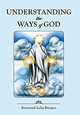 Understanding the Ways of God