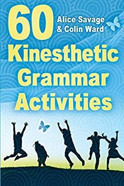 60 Kinesthetic Grammar Activities (Teacher Tools)