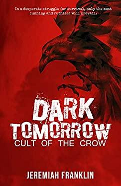 Dark Tomorrow: Cult of the Crow