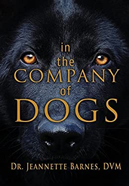 In the Company of Dogs
