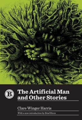 The Artificial Man and Other Stories (Belt Revivals)
