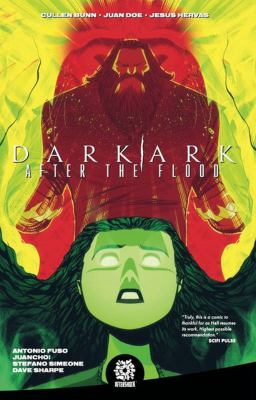 DARK ARK: AFTER THE FLOOD VOL. 1 (Dark Age: After the Flood)