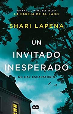 Un invitado inesperado / An Unwanted Guest (Spanish Edition)
