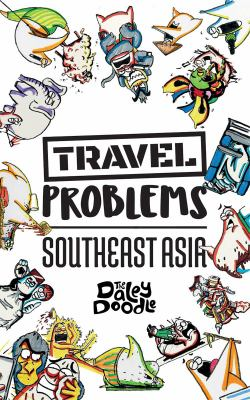 Travel Problems Southeast Asia
