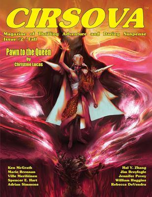 Cirsova Magazine of Thrilling Adventure and Daring Suspense: Issue #2 / Fall 2019