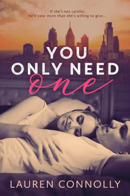 You Only Need One (My One)