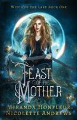 Feast of the Mother (Witch of the Lake)