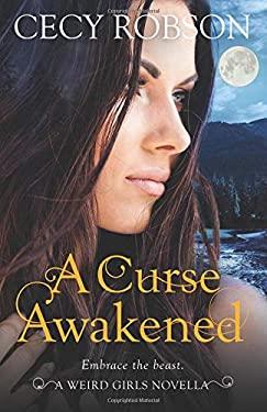 A Curse Awakened: A Weird Girls Novella (Weird Girls Novellas)