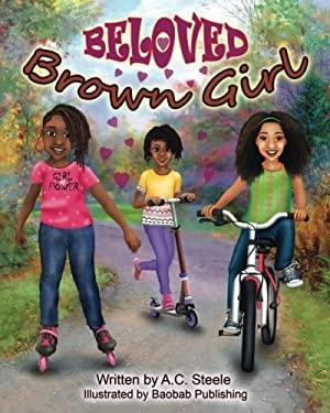Beloved Brown Girl