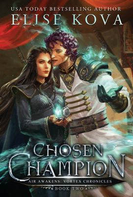 Chosen Champion (Air Awakens: Vortex Chronicles)