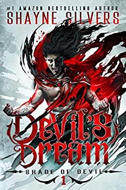 Devil's Dream: Shade of Devil Book 1