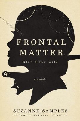 Frontal Matter: Glue Gone Wild