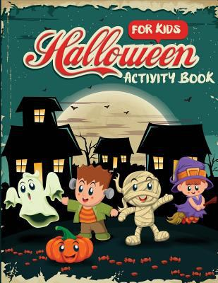 Halloween Activity Book for Kids: Word Search, Connect the Dots, Mazes, Color by Number, and More (Children's Puzzle Books)