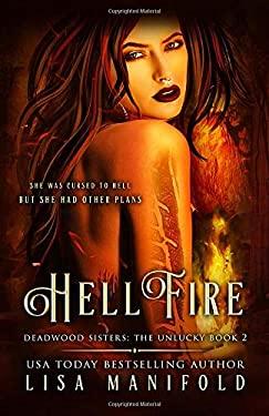 Hellfire (The Deadwood Sisters: The Unlucky)