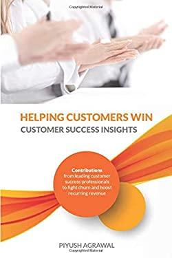 Helping Customers Win: Customer Success Insights