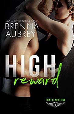 High Reward (Point of No Return)