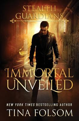 Immortal Unveiled (Stealth Guardians)