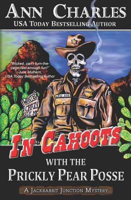 In Cahoots with the Prickly Pear Posse (Jackrabbit Junction Mystery Series)