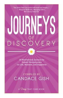 Journeys of Discovery (A Divas That Care Book)