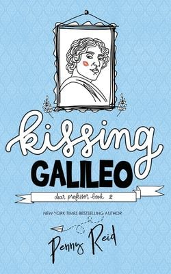 Kissing Galileo (Dear Professor)
