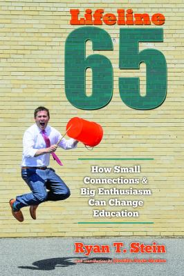 Lifeline 65: How Small Connections and Big Enthusiasm Can Change Education