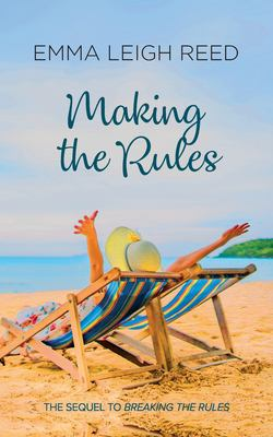 Making The Rules (The Rules Series)