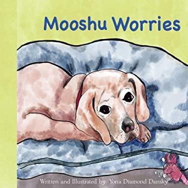 Mooshu Worries