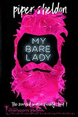 My Bare Lady (Scorned Women's Society)