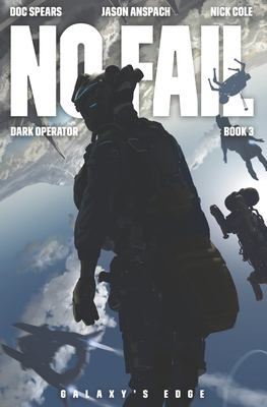 No Fail: A Military Science Fiction Thriller (Dark Operator)