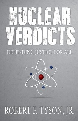 Nuclear Verdicts: Defending Justice For All