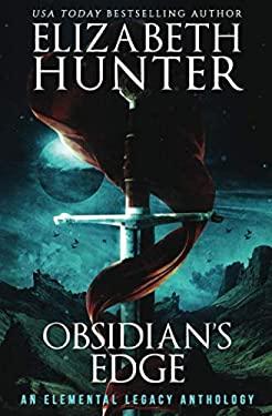 Obsidian's Edge: An Elemental Legacy Anthology (Elemental Legacy Novels)