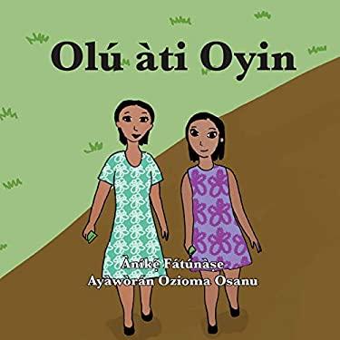 Ol ti Oyin (Yoruba Edition)