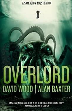 Overlord (Sam Aston Investigations) (Volume 2)