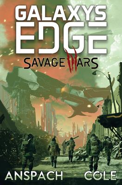 Savage Wars (Galaxy's Edge: Savage Wars)