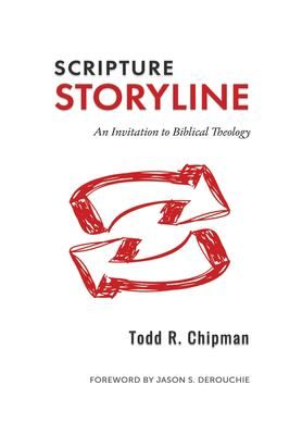 Scripture Storyline: An Invitation to Biblical Theology